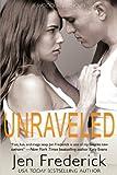 Unraveled, Jen Frederick, 0991426711