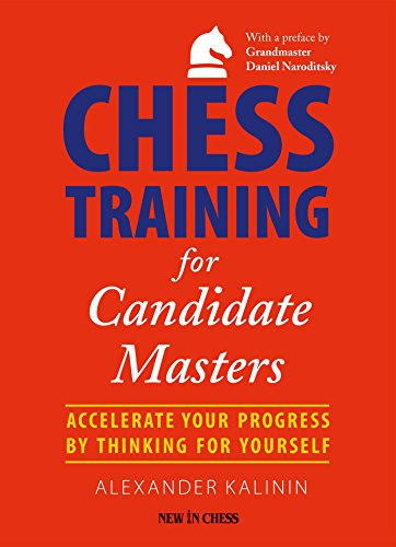Accelerate Trainer - Chess Training for Candidate Masters: Accelerate Your Progress by Thinking for Yourself