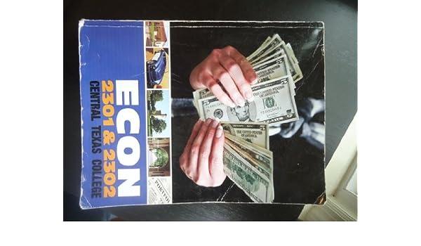 Econ 2301 2302 central texas college economics textbook for econ 2301 2302 central texas college economics textbook for central texas college bradley r schiller 9780077517236 amazon books fandeluxe Images
