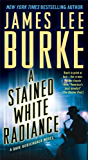 A Stained White Radiance (Dave Robicheaux Book 5)