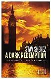 A Dark Redemption, Stav Sherez, 1609451171