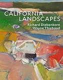 #10: California Landscapes: Richard Diebenkorn | Wayne Thiebaud