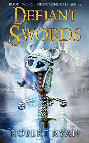 Defiant Swords (The Durlindrath Series) (Volume 2)