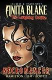 Anita Blake, Vampire Hunter: The Laughing Corpse Book 2 - Necromancer (Anita Blake, Vampire Hunter Graphic Novels.)