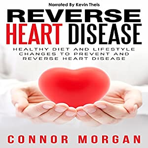 Reverse Heart Disease Audiobook