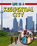 Life in a Residential City, Hélène Boudreau and L&apos, 0778773930