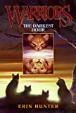 The Darkest Hour (Warriors, Book 6)