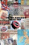 United Kingdom road trip: Travel planner United Kingdom