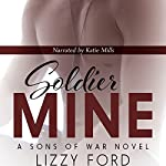 Soldier Mine | Lizzy Ford