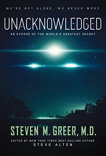 Unacknowledged: An Expose Of The World's Greatest Secret, used for sale  Delivered anywhere in USA
