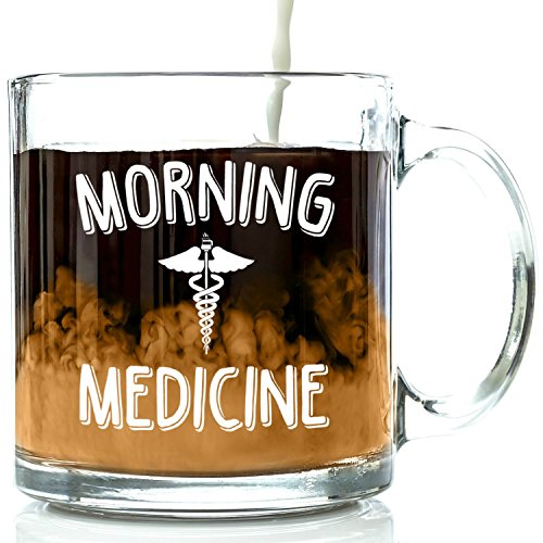 Morning Medicine Funny Glass Coffee Mug 13 oz - Best Birthday Gifts For Men and Women, Him or Her, Mom or Dad from Son or Daughter - Unique Christmas Present (Tea Party Bridal Shower Ideas)