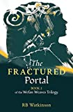 The Fractured Portal (The Wefan Weaves)