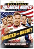 Talladega Nights: The Ballad of Ricky Bobby (Full Screen, Unrated and Uncut Edition)