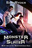 #7: Warrior: Monster Slayer (The Monsterworld Saga Book 1)