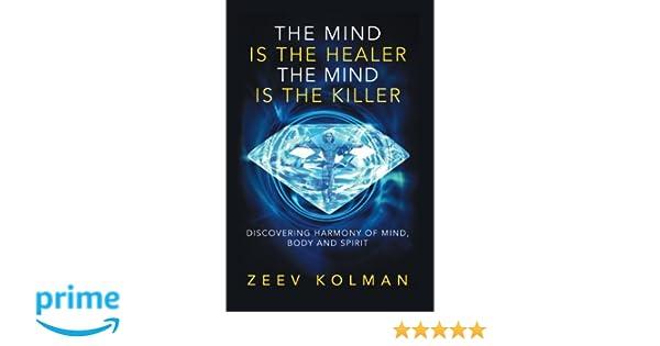 The Secret of Healing: The Healing Powers of Zeev Kolman