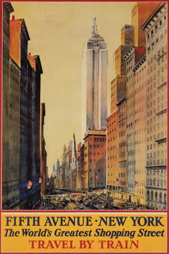 FIFTH AVENUE NEW YORK THE WORLD'S GREATEST SHOPPING CENTER TRAVEL BY TRAIN UNITED STATES AMERICAN US USA LARGE VINTAGE POSTER - Avenues Center The Shopping