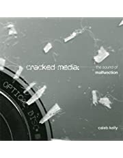Cracked Media: The Sound of Malfunction
