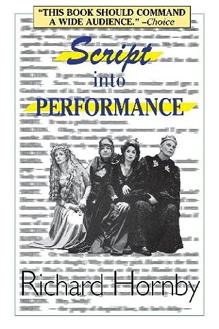 Script into Performance: A Structuralist Approach (The Script Sheet Music)