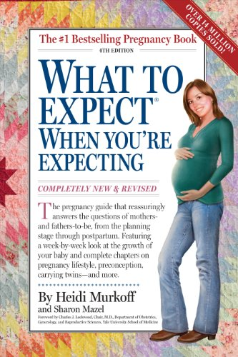 What To Expect When You Re Expecting 4th Edition Kindle