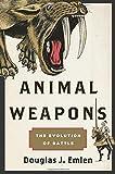 Animal Weapons, Douglas J. Emlen, 0805094504