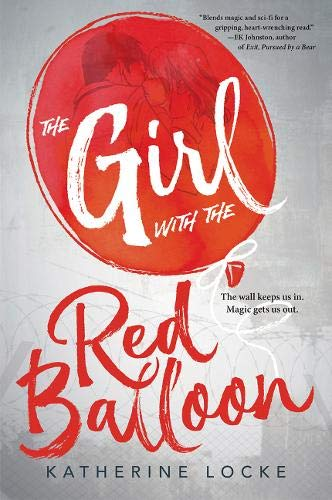 The Girl with the Red Balloon (The Balloonmakers) (Invisibly Set Emeralds)
