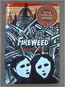 a book report on fireweed by jill paton walsh Get this from a library fireweed [jill paton walsh.