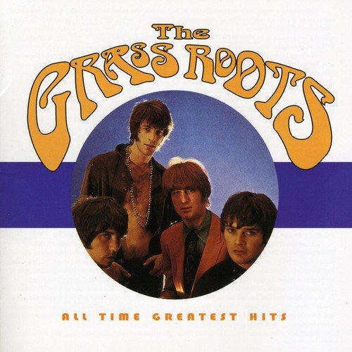 (The Grass Roots - All Time Greatest Hits )