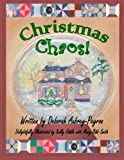 Christmas Chaos!, Deborah Aubrey-Peyron, 0982762135