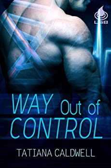 Way Out of Control by [Caldwell, Tatiana]