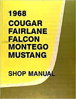 1968 FORD FACTORY REPAIR SHOP & SERVICE MANUAL INCLUDES ... Ac Wiring Diagram Mustang on