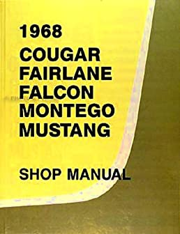 1968 ford factory repair shop service manual includes ford rh amazon com 70 Mustang 70 Mustang