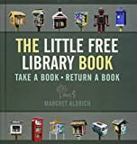 Image of The Little Free Library Book (Books in Action)