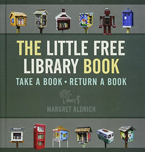 (The Little Free Library Book (Books in Action))