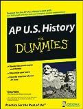 AP U. S. History for Dummies, Greg Velm, 0470247584