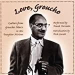 Love, Groucho | Groucho Marx