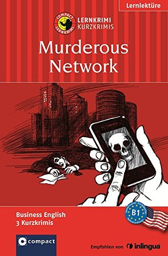 murderous-network-compact-lernkrimi-lernziel-business-english-niveau-b1-american-english-compact-lernkrimi-kurzkrimis
