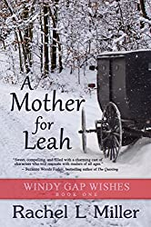 A Mother For Leah (Windy Gap Wishes Book 1)