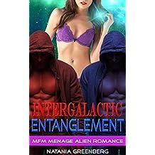 Intergalactic Entanglement: MFM Menage Alien Romance