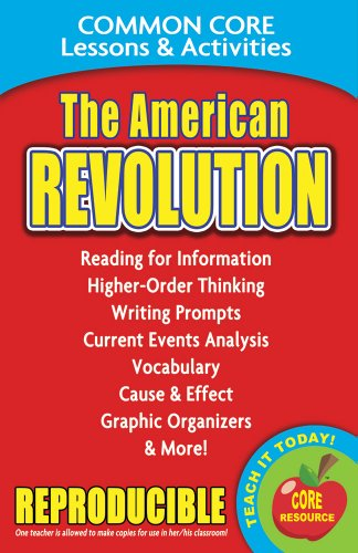 The American Revolution - Common Core Lessons and Activities