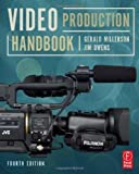 Video Production Handbook 4th (fourth) Edition by Owens, Jim, Millerson, Gerald [2008]