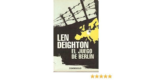 El juego de Berlín: Amazon.es: Deighton, Len: Libros