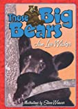 Those Big Bears, Jan Lee Wicker, 1561644919