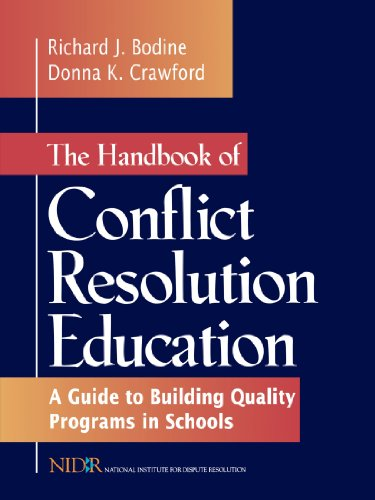 The Handbook of Conflict Resolution Education: A Guide to Building Quality Programs in Schools by Jossey-Bass