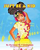 img - for Just Be a Kid book / textbook / text book