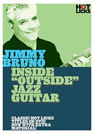 Jimmy Bruno: Inside Outside Jazz Guitar