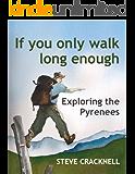 If you only walk long enough