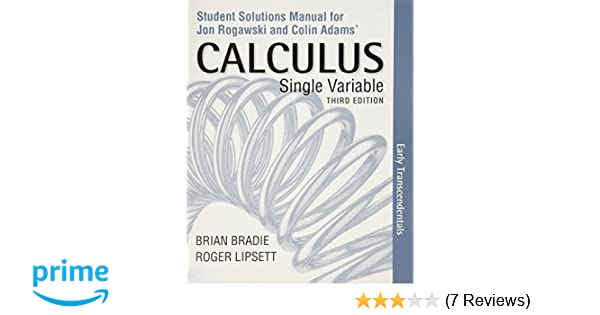 Student solutions manual for calculus early transcendentals single student solutions manual for calculus early transcendentals single variable jon rogawski colin adams 9781464171888 amazon books fandeluxe Images