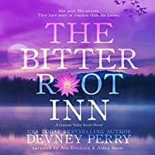 The Bitterroot Inn: Jamison Valley Series Audiobook by Devney Perry Narrated by Ava Erickson, Aiden Snow