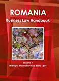 Romania Business Law Handbook, IBP USA, 1438770847
