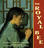 Front cover for the book The Royal Bee by Frances Park